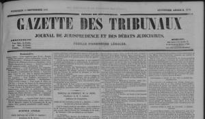 Gazette des Tibunaux
