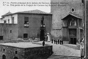 fotografía de finales del s.XIX (web: Monestirs de Catalunya) que muestra el convento del Carme convertido en cuartel. Lo era cuando Antoni Tristany fue recluido en sus dependencias.