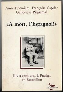 """Portada del llibre """"A mort l'espagnol!"""" amb la fotografia de Segundo Roldán"""